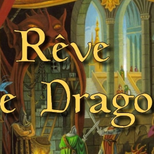Rêve de Dragon