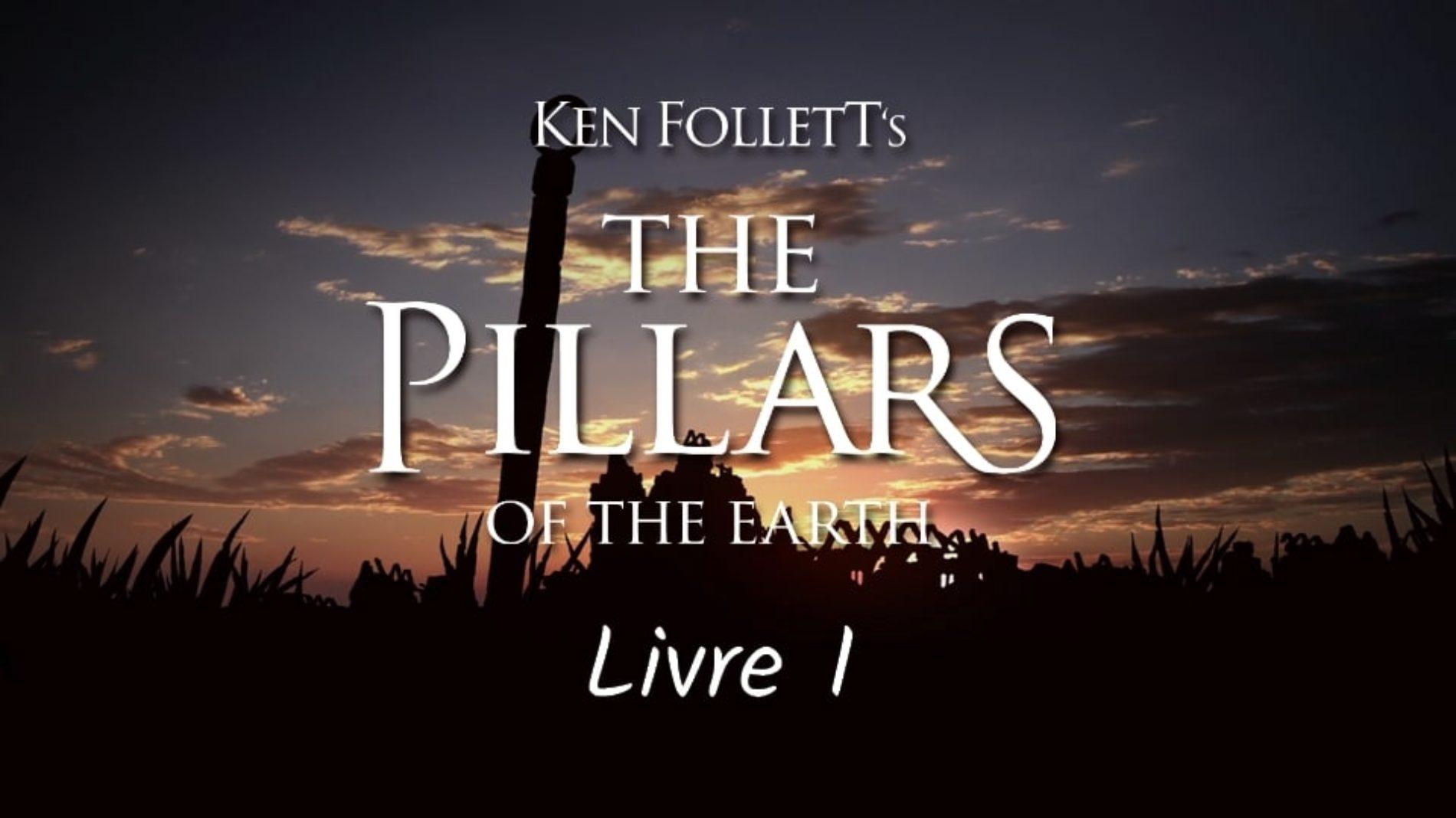 Ken Follett's Les Piliers de la Terre – Livre 1