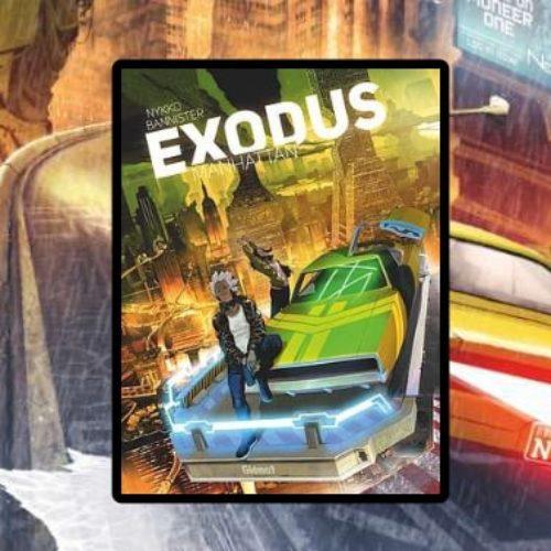 Exodus Manhattan – Tome 1 – BD