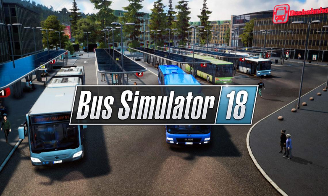 Bus Simulator 18 – Chauffeur si t'es champion