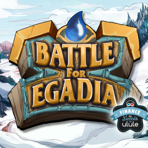 Battle for Egadia – Projet financé